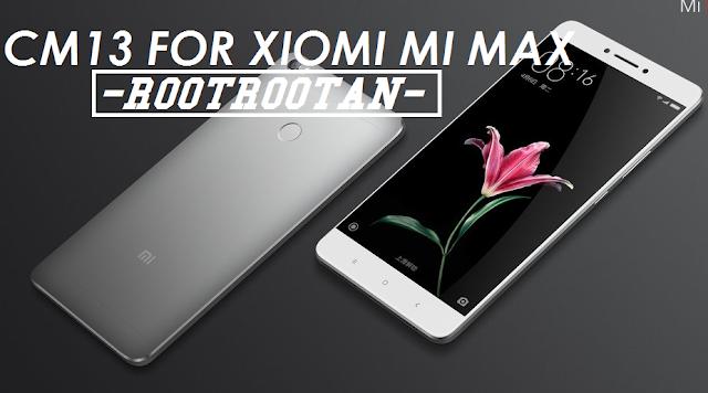 CM13 ROM untuk Xiaomi Mi Max
