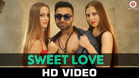 Sweet Love Music Video Nish Pahwa New Indian Songs 2016 Sahil Hoogan