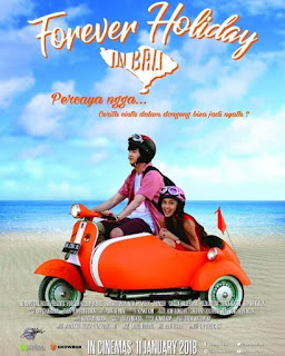 Nonton Streaming Film Indonesia Forever Holiday In Bali (2018)