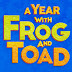 A Year with Frog and Toad and Children's Theatre Company
