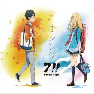 Orange (オレンジ) by Seven Oops (7!!) [LaguAnime.XYZ]