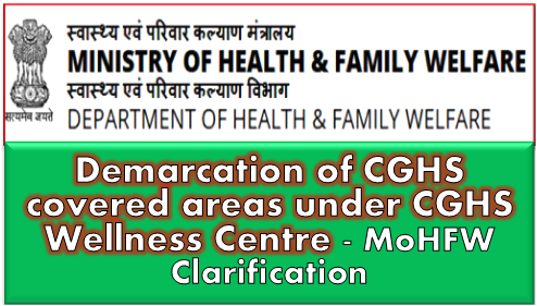 demarcation-of-cghs-covered-areas-under-cghs-mohfw-om