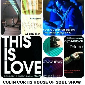 Colin curtis connection colin curtis house of soul show for Soulful vocal house