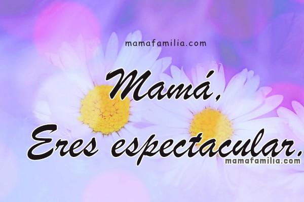 Bonitas imágenes madres, feliz dia madre, Tarjetas para mi mamá, frases para las madres, mayo, 2016 por Mery Bracho.