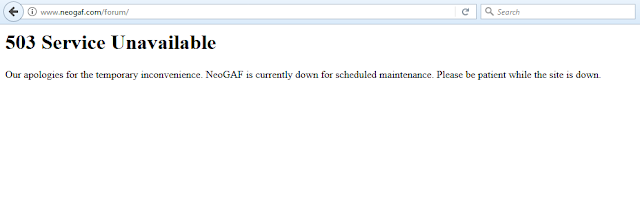 NeoGAF 503 Service Unavailable scheduled maintenace site down dead killed EviLore
