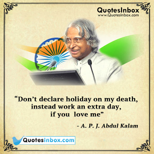 Best Inspirational Quotes By Abdul Kalam: APJ Abdul Kalam Inspirational Quotes On Death Respect