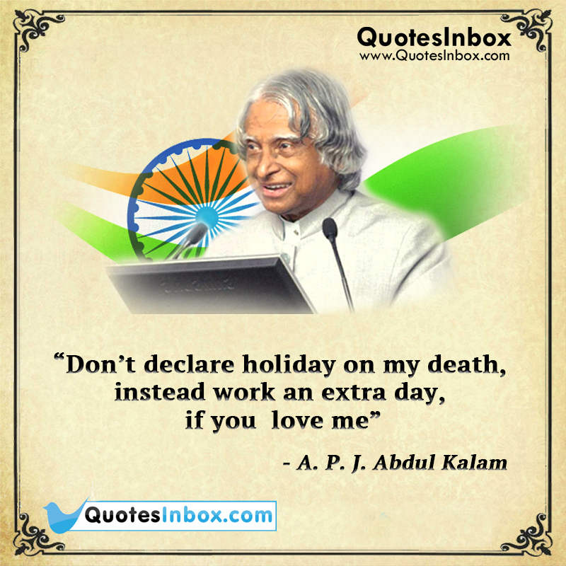 Apj Abdul Kalam Inspirational Quotes On Death Respect Abdul Kalam