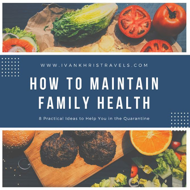 Practical ideas to keep your family healthy during the quarantine