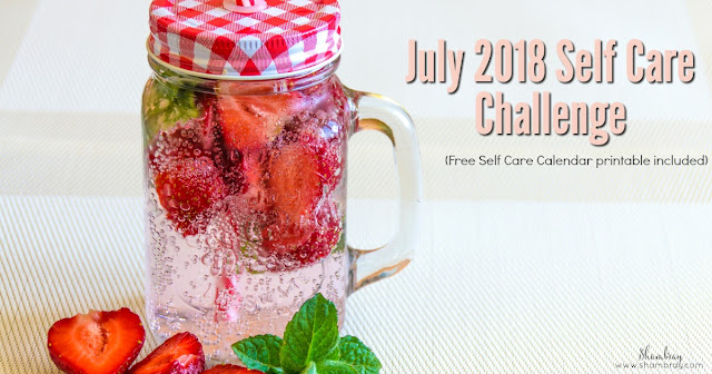 July 2018 Self Care Challenge