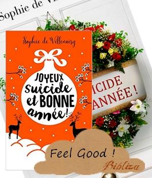 Joyeux suicide et bonne année ! Sophie de Villenoisy Denoël livre de poche avis chronique critique blog feel good été plage