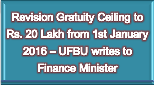 revision-gratuity-ceiling-to-rs-20-lakh-from-1st-january-2016-paramnews