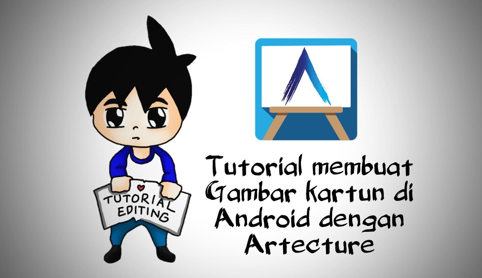 Cara Membuat Karakter Kartun Di Android Dengan Artecture Tutorial