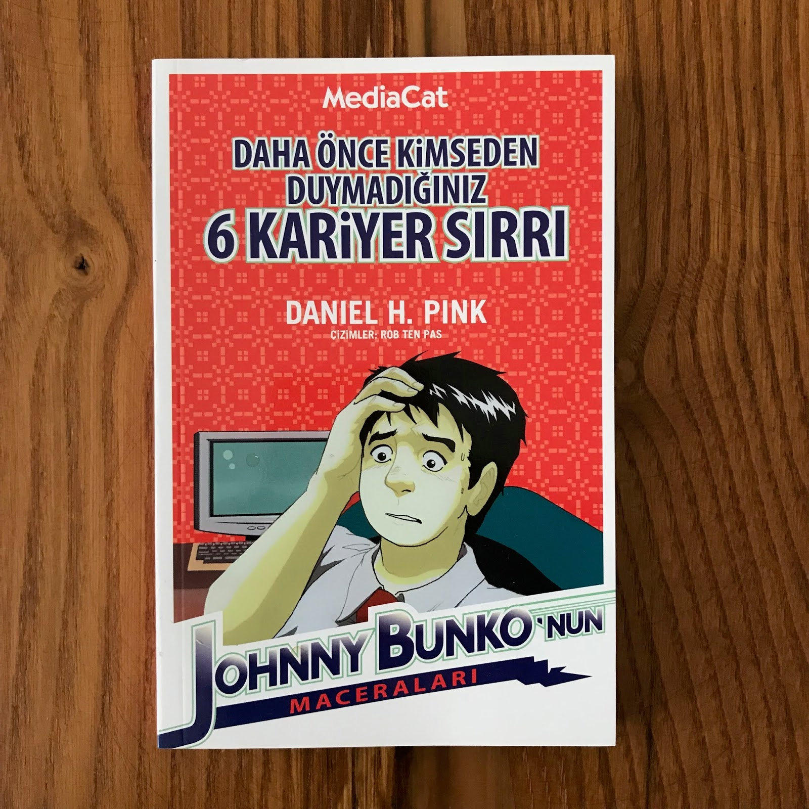 Daha Önce Kimseden Duymadığınız 6 Kariyer Sırrı Johnny Bunko'nun Maceraları