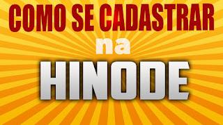 Como se cadastrar na Hinode