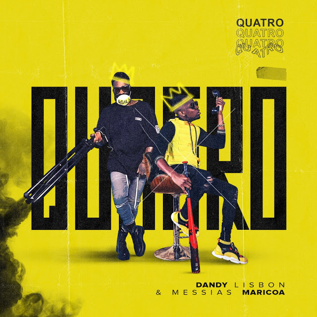 Dandy Lisbon & Messias Maricoa - Quatro (Afro Beat) [Download]