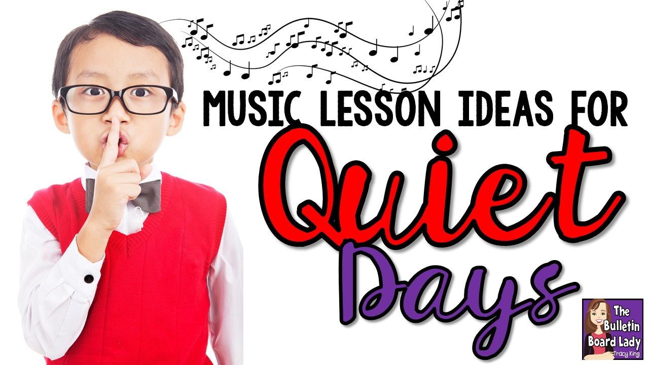 Mrs. King's Music Class: Music Lesson Ideas for Quiet Days