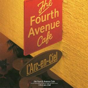 L'Arc~en~Ciel – The Fourth Avenue Cafe