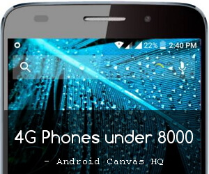 top-10-best-4g-smartphones-under-rs-8000