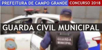 Concurso Guarda Civil Municipal de Campo Grande 2018