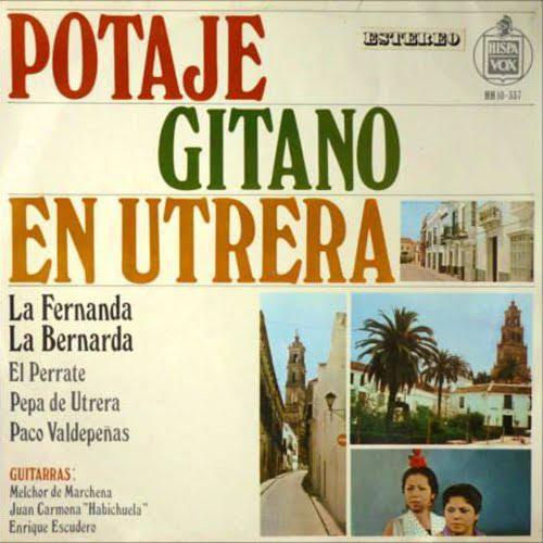 """PACO VALDEPEÑAS """"POTAJE GITANO DE UTRERA"""" HISPAVOX 1968 LP"""