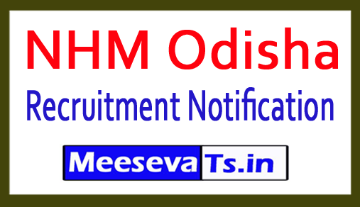 National Health Mission NHM Odisha Recruitment