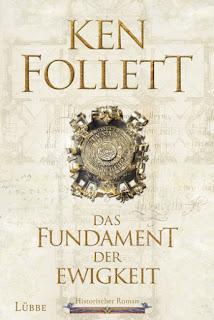 Ken Follett - Das Fundament der Ewigkeit