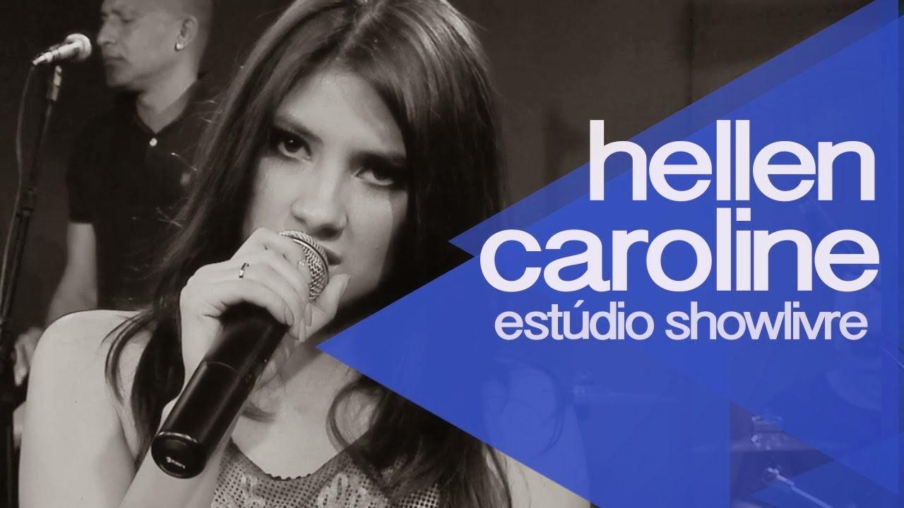 Hellen Caroline – Guerra Fria Estúdio Showlivre (2015)