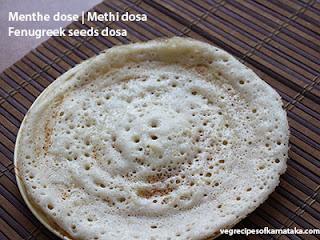 Menthe dose recipe in Kannada