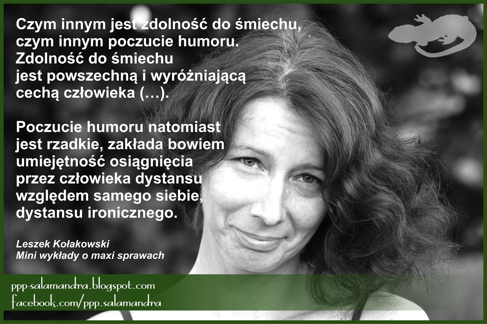 leszek kołakowski cytaty Leszek Kołakowski o poczuciu humoru   Pracownia Pomocy  leszek kołakowski cytaty