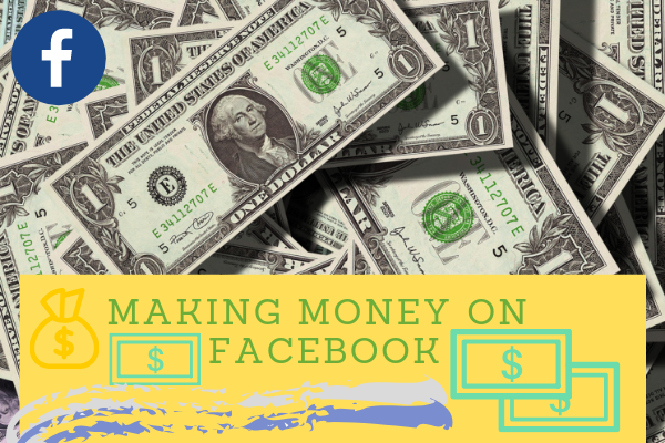 Making Money On Facebook