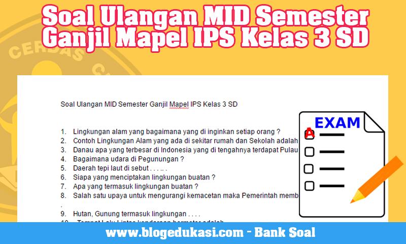 Soal Ulangan MID Semester Ganjil Mapel IPS Kelas 3 SD