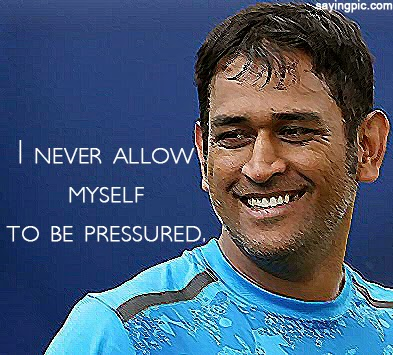 Saying cricket qoutes by indian cricketer msd