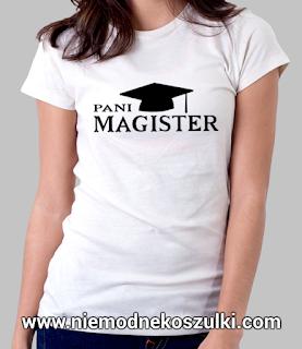 Prezent na obronę pracy magisterskiej - Koszulka Pani Magister