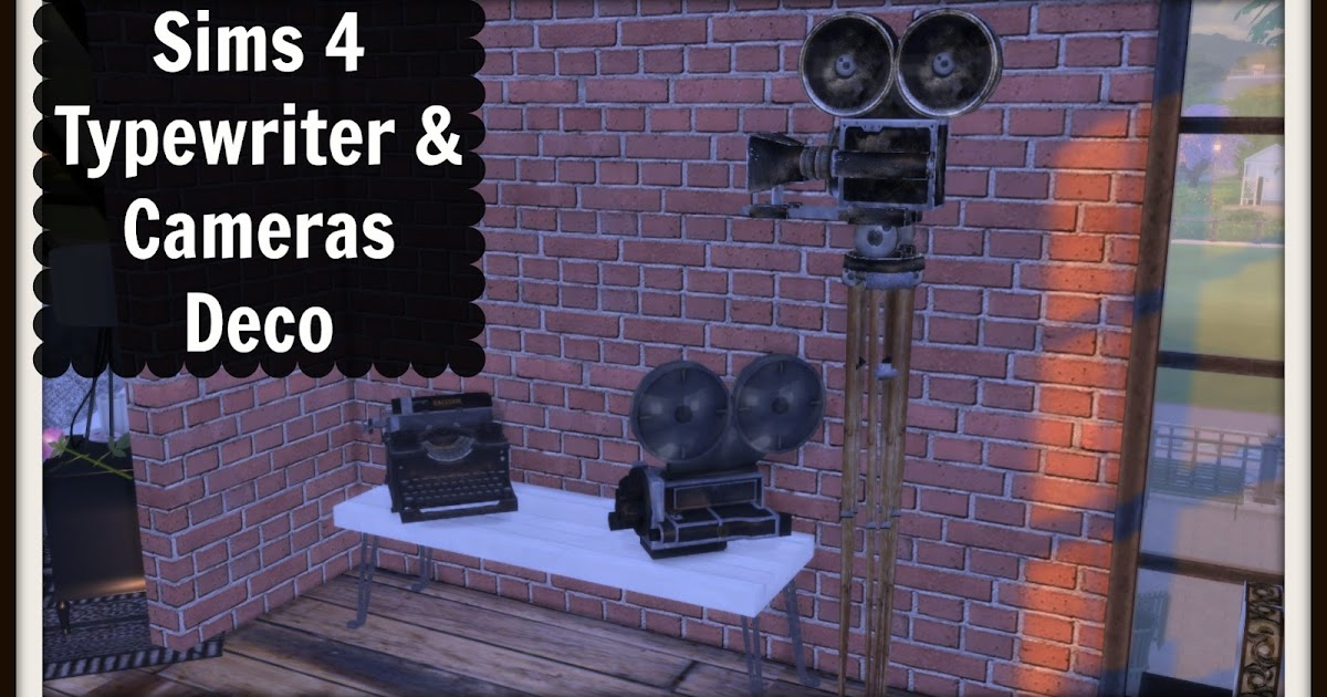 Sims 4 typewriter cameras deco dinha for Deco appartement sims 4