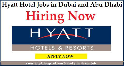Hyatt Hotel Jobs in Dubai and Abu Dhabi