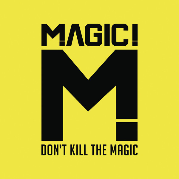MAGIC! - Don't Kill the Magic Cover