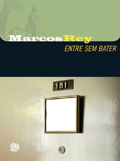 Entre sem bater - Marcos Rey