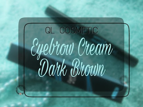 Review QL Cosmetic Eyebrow Cream - Dark Brown