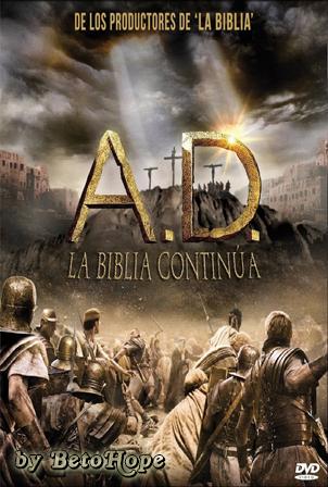 A.D. La Biblia Continua [DVD Full] [Latino-Ingles] [MEGA]