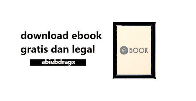Cara download buku gratis dan legal di 10 Situs Baca dan Unduh Buku Gratis dan Legal di project guttenberg, manybooks, open library, feedbooks, free-ebook, smashwords, wikibooks, hathi trust, bookyards, pdfbooksworld, abiebdragx.