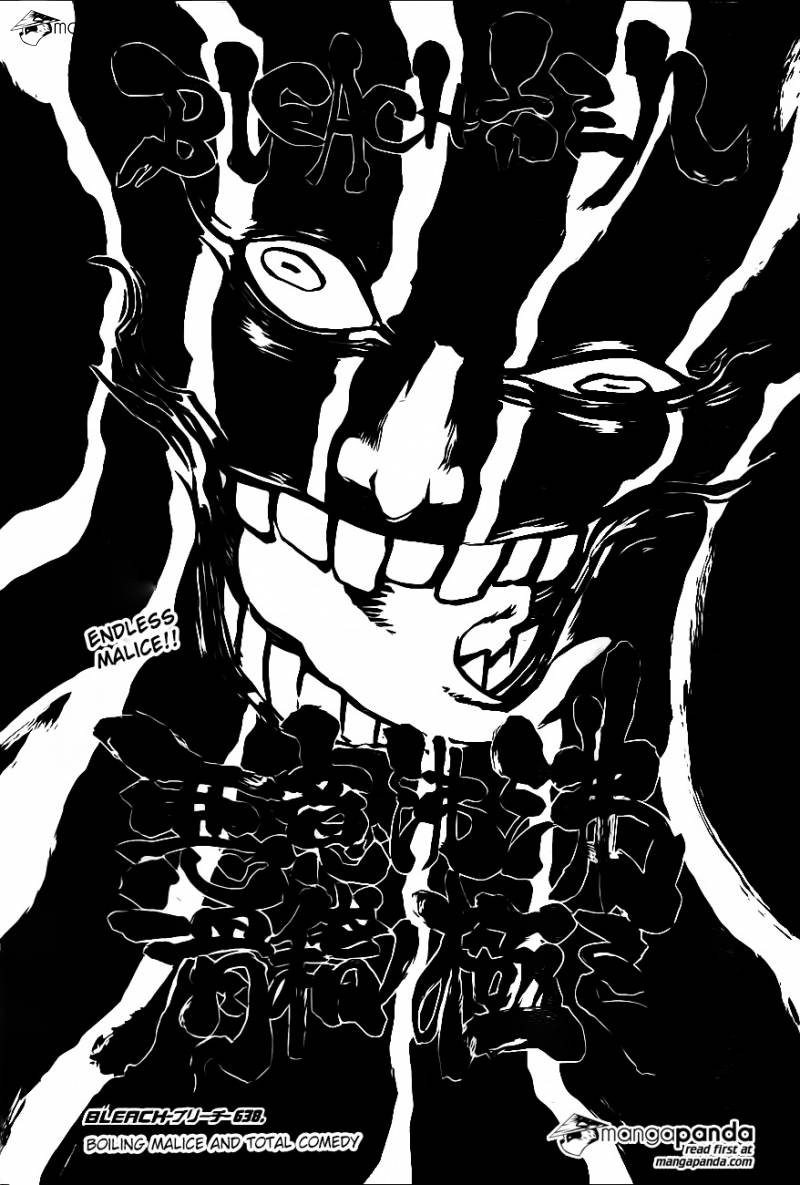 Bleach Ch 638: Boiling malice and total comedy