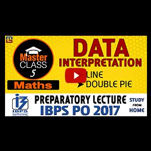 Master Class | Data Interpretation | Preparatory Lecture 5 | IBPS PO 2017