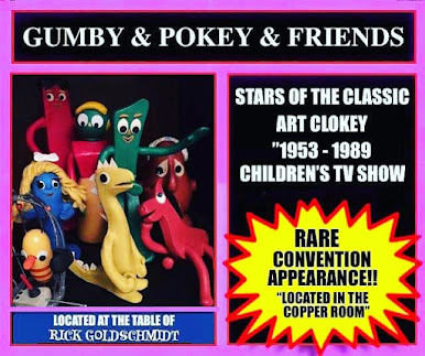 Gumby and friends will be at my CHILLER THEATRE table for Photo ops!