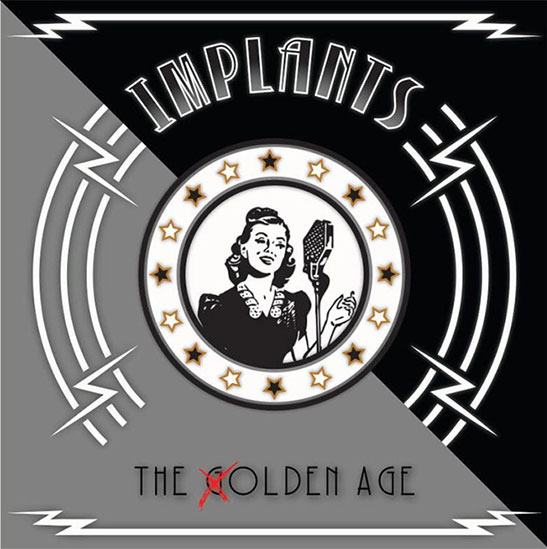 """<center>Implants announce new EP """"The Golden Age""""</center>"""