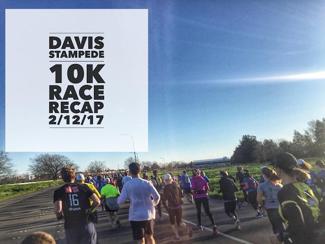 Davis Stampede 10K Race Recap 2/12/17