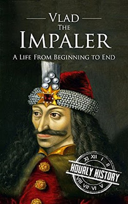 Review: Vlad the Impaler: A Life From Beginning to End by Hourly History