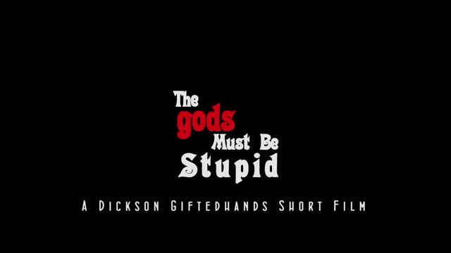 #VIDEO: THE GODS MUST BE STUPID- CREATIVEMINDS FILM ACADEMY