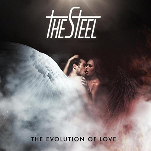 THE STEEL - The Evolution Of Love (2017) full