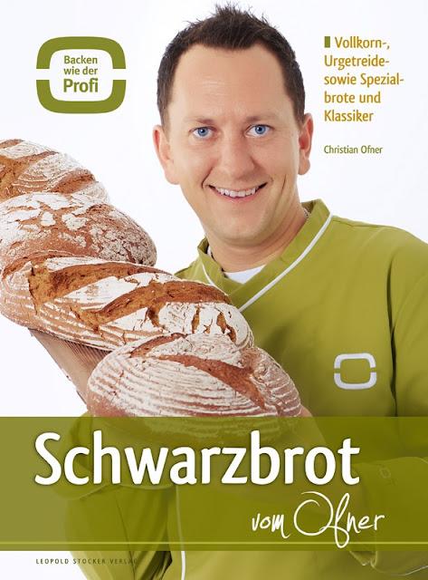 Gartenblog Topfgartenwelt Brot aus dem Dampfbackofen: Quelle Leopold Stocker Verlag Schwarzbrot vom Ofner