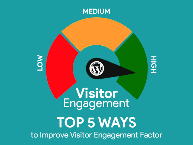 5 Ways to Increase User Engagement on WordPress Website and Blog
